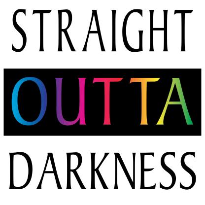 straight outta darkness-01